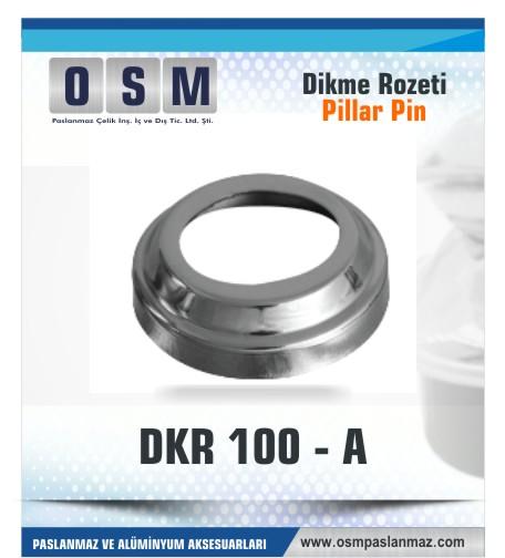 PASLANMAZ ROZET DKR 100-A