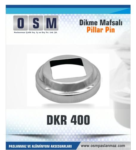 PASLANMAZ ROZET DKR 400